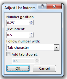 Adjust list indents dialog box