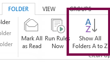 Order your folders alphabetically by clicking Show All Folders A to Z.