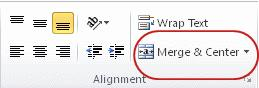 Merge and Center button in the Alignment group
