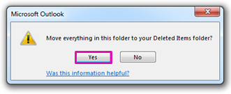Click Yes to confirm that you want to permanently delete everything in the folder.