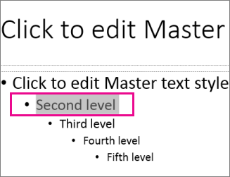 Slide master layout with second level text selected