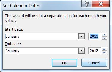 Set you calendar dates in this dialog box.