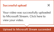 PowerPoint notifies you when the upload is finished