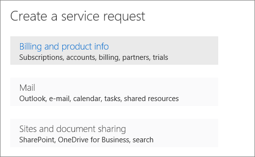 "Screenshot of the Create a service request menu in the Office 365 Admin Center with the ""Billing and product info"" option selected."