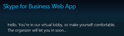 Skype for Business Web App virtual lobby