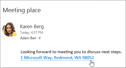 Screenshot of an email message with text about a meeting and the meeting address is underlined to indicate that it can be selected to view in Bing Maps.