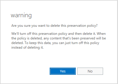 Warning when deleting a preservation policy