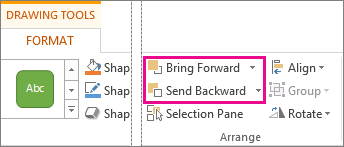 Bring Forward an Send Backward options on the Drawing Tools Tab