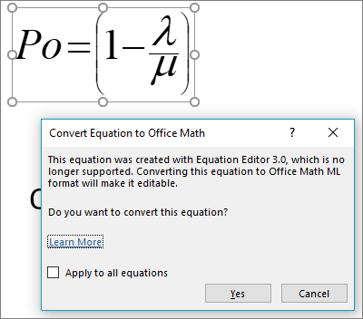 The Office Math converter offering to convert a selected equation to the new format.