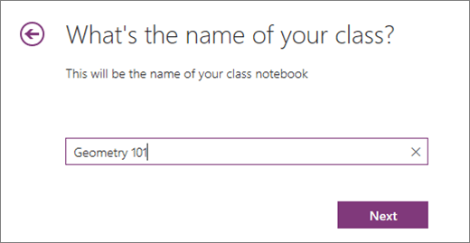 Type a name for your Class Notebook and select Next.