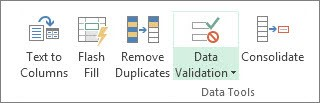 Data Validation is located in Data tab, Data Tools group