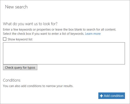 Search criteria and conditions
