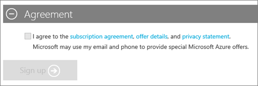 Shows the Agreement section of the Azure subscription sign-up, with links to the subscription agreement, offer details, and privacy statement. After selecting the check box to agree, the Sign up button becomes available.