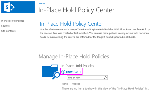 New item option in In-Place Hold Policy Center