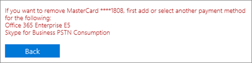 The error message that appears if you try to remove a credit card or bank account that is currently used to pay for an active subscription.