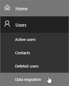 Go to Users > Data migration on the Office 365 Admin page