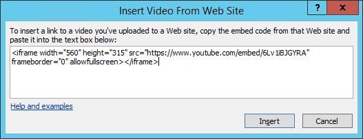 Insert an embed code in the Insert Video from Web Site dialog box.