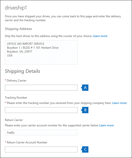 Enter the tracking number and other shipping information for your drive shipping job