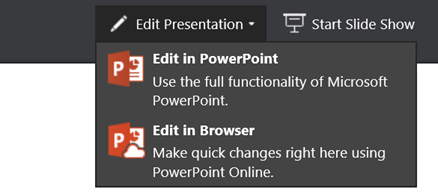 Edit Presentation to choose edit in browser