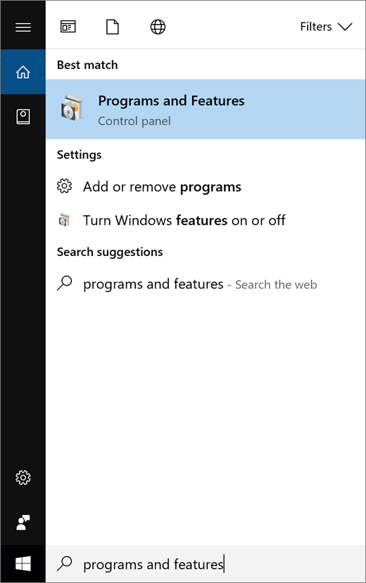Open the Start menu and type Program and Features