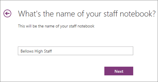 Select a Name for your Staff Notebook