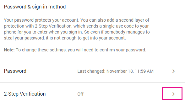 Choose 2-step verification Off to start turning it on
