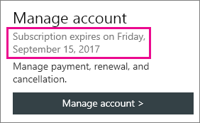 Your subscription's new expiration date is displayed in the Mnage account section of your My Office Account page.