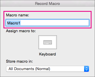 Enter a name for your macro in Macro name, or accept the generic name provided by Word.