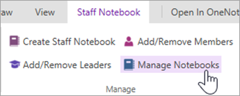 Manage Staff Notebook settings from the Staff Notebook tab.