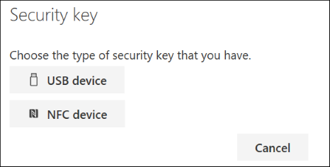 Choose whether you have a USB or NFC type of security key