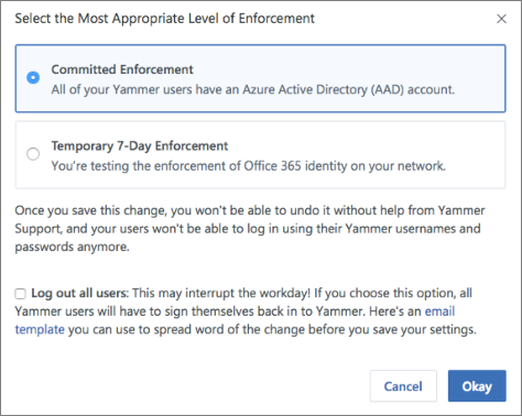 Screenshot of confirmation dialog box that shows the Enforcement level for Office 365 sign-in.