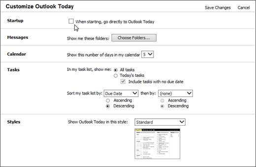 "Screenshot of the Customize Outlook Today pane in Outlook, showing the options available for Startup, Messages, Calendar, Tasks, and Styles. Cursor points to the check box for ""When starting, go directly to Outlook Today""."