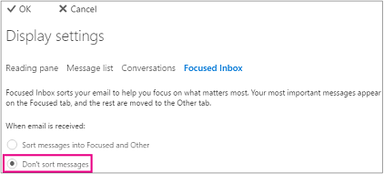 Select Don't sort messages to turn off focused inbox