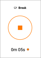 Press the Stop button to end a break.
