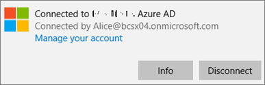 Click or tap Info on the Connected to Azure AD dialog.