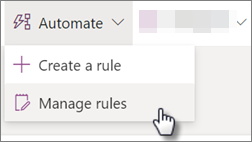 Screenshot of editing a rule for a list by selecting Automate and then Manage rules