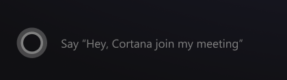 cortana mtr: join my meeting command