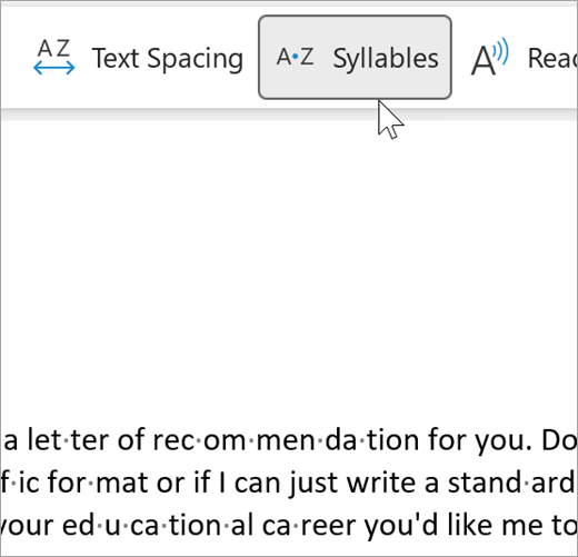 Screenshot of the Syllable feature of immersive reader selected and showing a few word in an email separated into syllables. the word recommendation is shown as rec dot om dot men dot da dot tion