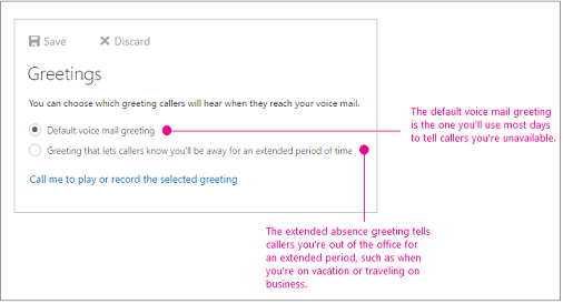The two greeting options are standard and extended absence