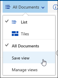 Save a custom view of a document library in Office 365