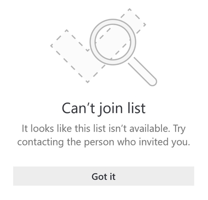"List sharing error message from Microsoft To Do that says ""Can't join list. It looks like this list is unavailable. Try contacting the person who invited you."""