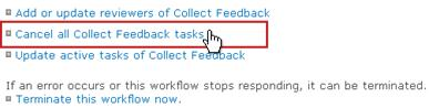 Cancel all Collect Feedback tasks link on Workflow Status page