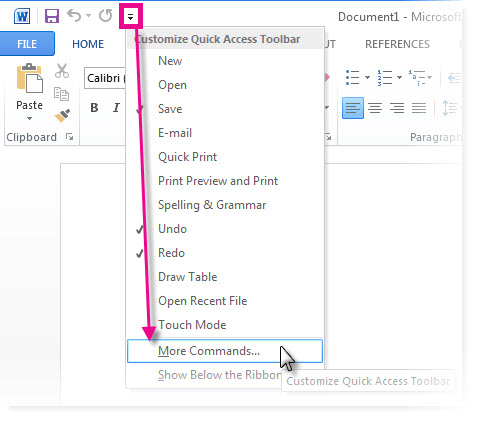 Customize Quick Access Toolbar by clicking More Commands