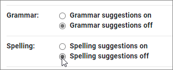 Switch off settings for checking grammar and spelling