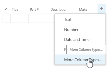 Quick Edit add column menu with More column types highlighted