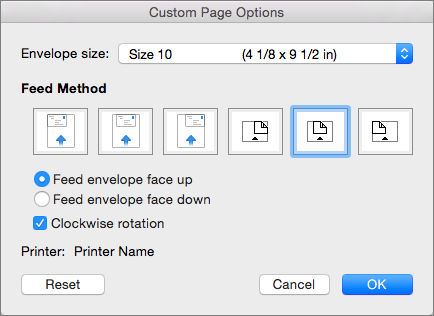 In Custom Page Options, select an envelope size and an orientation for feeding the envelope into the printer.