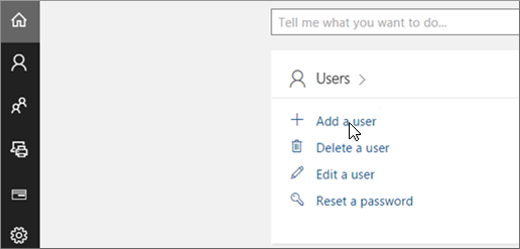 On the Admin center preview home page, choose Add a user