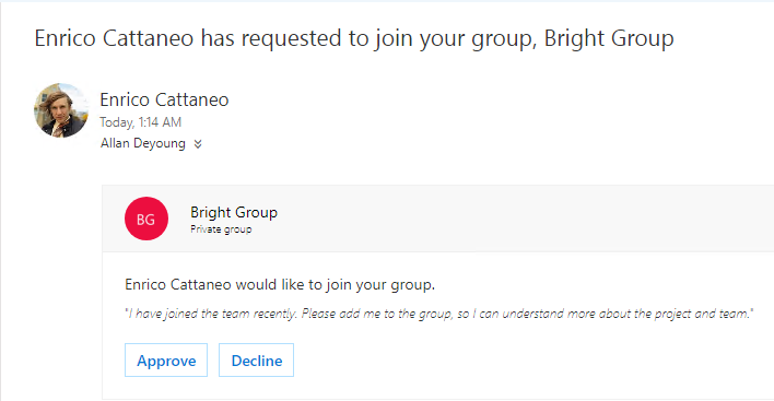A user can discover a group and might want to join it. If the group is private, owner get an email with the request. Owner can either approve or decline the request.
