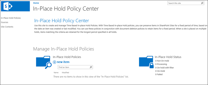 In-Place Hold Policy Center