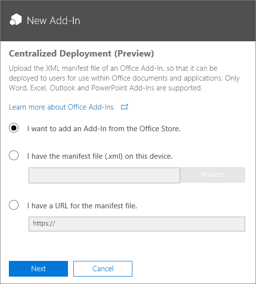 Screenshot shows the New Add-in dialog for Centralized Deployment. Options available are to add an add-in via the Office Store, browse for a manifest file, or type the URL for the manifest file.